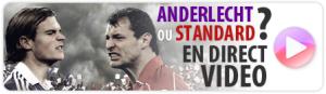 Standard ou Anderlecht ?